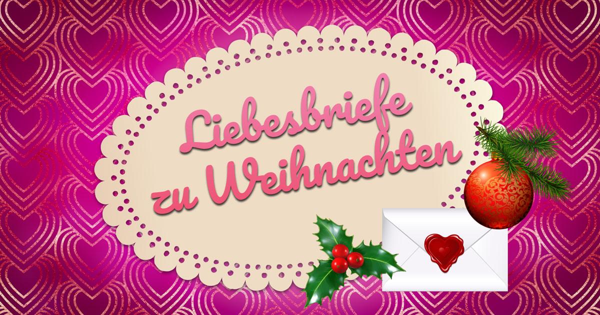 liebesbriefe zu weihnachten